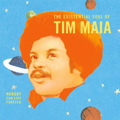 World Psychedelic Classics 4: Nobody Can Live Forever  The Existential Soul Of Tim Maia-Tim Maia