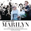 My Week With Marilyn Music From The