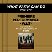 What Faith Can Do (Premiere Performance Plus Track) - EP