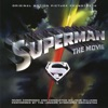 Superman The Movie Soundtrack from the Motion Picture
