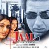 Jaal - The Trap (Original Soundtrack)
