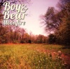 Moonfire (Deluxe Edition), Boy & Bear
