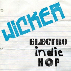 Wicker - Electro-indie-hop