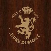 Duke Dumont - Need U (100%) - Original