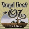 The Royal Book of Oz (Unabridged)