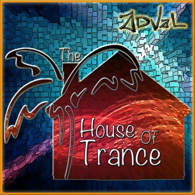 The House Of Trance (Podcast) - www.poderato.com/adval
