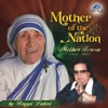 Mother Of The Nation- Mother Teresa ( Hindi Album )