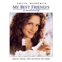 My Best Friend's Wedding (Music from the Motion Picture)