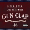 Gun Clap, Hell Rell & JR Writer