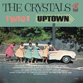 The Crystals - Uptown