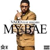 My Bae (feat. Jeremih) - Single