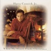 Harry Connick, Jr. - When My Heart Finds Christmas Album