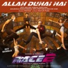 Allah Duhai Hai From Race 2 Single