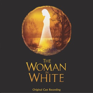 The London Cast Of 'Woman In White' - Act One: All For Laura