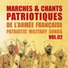 Marches et chants patriotiques de l'armée française, Vol. 2