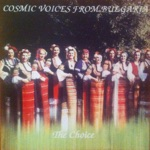 Cosmic Voices from Bulgaria & Vania Moneva - Lale li si, Zyumbyul li si (Are you a Tulip or a Hyacinth)