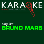 When I Was Your Man (In the Style of Bruno Mars) [Karaoke Instrumental Version]