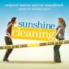 Sunshine Cleaning (Original Motion Picture Soundtrack)