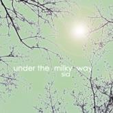 Under the Milky Way - Single