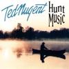 Hunt Music, Ted Nugent
