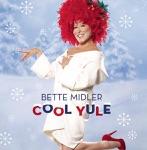 Bette Midler - Cool Yule