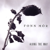 Along The Way by Fonn Mor on Apple Music