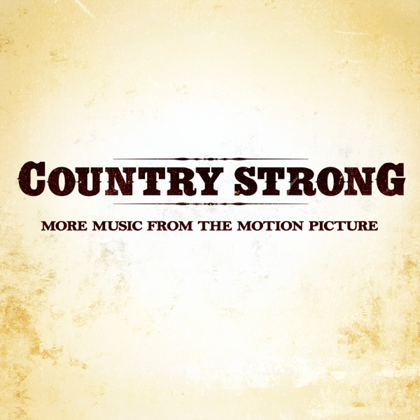 Various Artists - Country Strong (More Music from the Motion Picture) album wiki, reviews