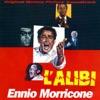 L'Alibi (Original Motion Picture Soundtrack), Ennio Morricone
