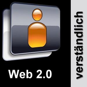 Web 2.0 - verständlich!