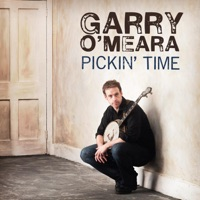 Pickin' Time by Garry O'Meara on Apple Music
