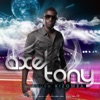 Top Songs For Axel Tony