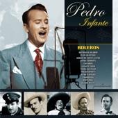 Pedro Infante - Historia de un Amor