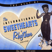 The Best Of - The International Sweethearts of Rhythm - The International Sweethearts of Rhythm