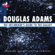Douglas Adams - The Hitchhiker's Guide to the Galaxy: Live in Concert