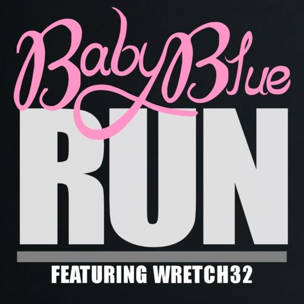 Run (TDH Remix) [feat. Wretch 32]