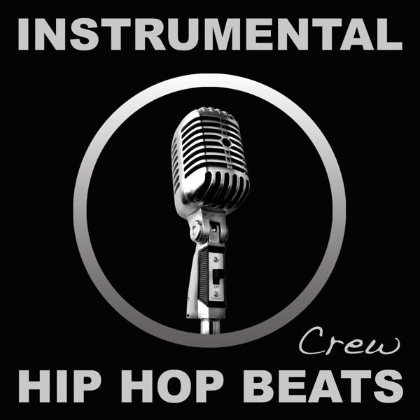 Instrumental Hip Hop Beats Crew - It Done Got Real (Instrumental) song lyrics