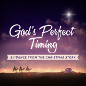 God's Perfect Timing: Evidence from the Christmas Story