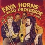 Faya Horns Meet Mad Professor & Joe Ariwa - Merciful Dub