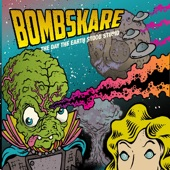 Bombskare - The Day the Earth Stood Stupid