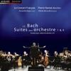 Bach: Suites pour orchestre Nos. 1 & 4, Le Concert Français, Alfredo Bernardini, Amandine Beyer & Pierre Hantai