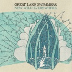 Great Lake Swimmers - Easy Come Easy Go (Acoustic Version) [Bonus Track]