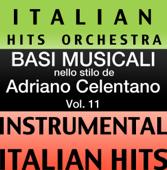 Basi Musicale Nello Stilo dei Adriano Celentano (Instrumental Karaoke Tracks) Vol.11