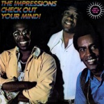 The Impressions - Can't You See