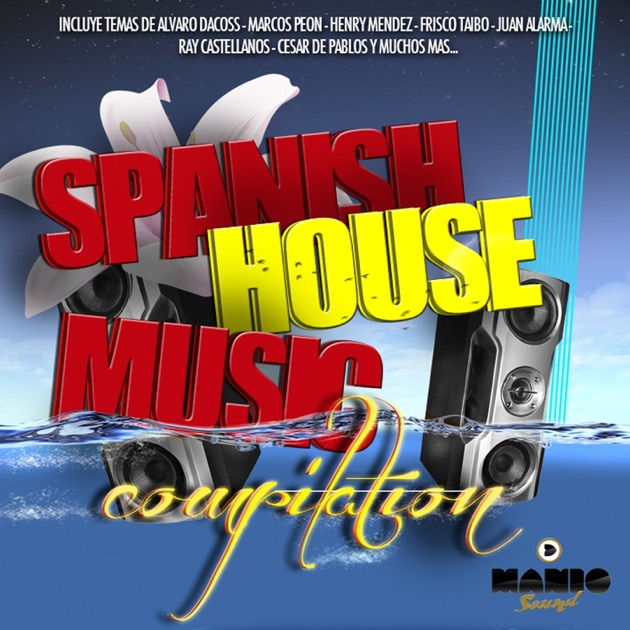 spanish house music compilation by various artists on
