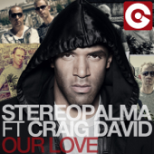Our Love (feat. Craig David) [Remixes]