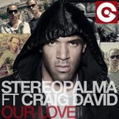 Our Love (feat. Craig David) [Radio Edit]