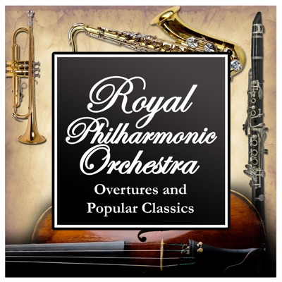 Overtures and Popular Classics - Royal Philharmonic Orchestra