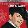 A Jolly Christmas from Frank Sinatra (50th Anniversary), Frank Sinatra