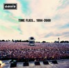 Time Flies... 1994-2009, Oasis