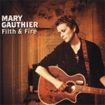 Mary Gauthier - Good-Bye